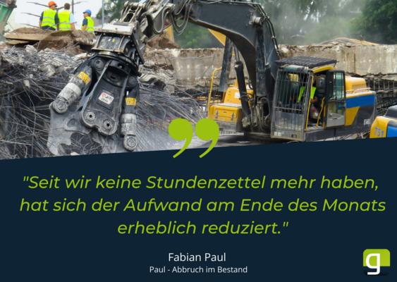 Fabian Paul von Paul Abbruch ist mit der Arbeitszeiterfassung von geoCapture zufrieden